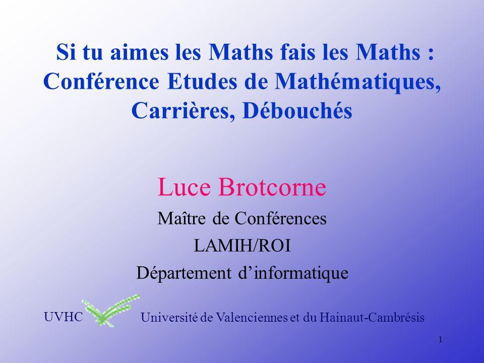 Si tu aimes les Maths fais les Maths : Conférence Etudes de Mathématiques, Carrières, Débouchés
