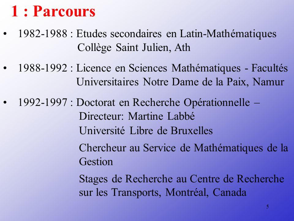 1 : Parcours 1982-1988 : Etudes secondaires en Latin-Mathématiques
