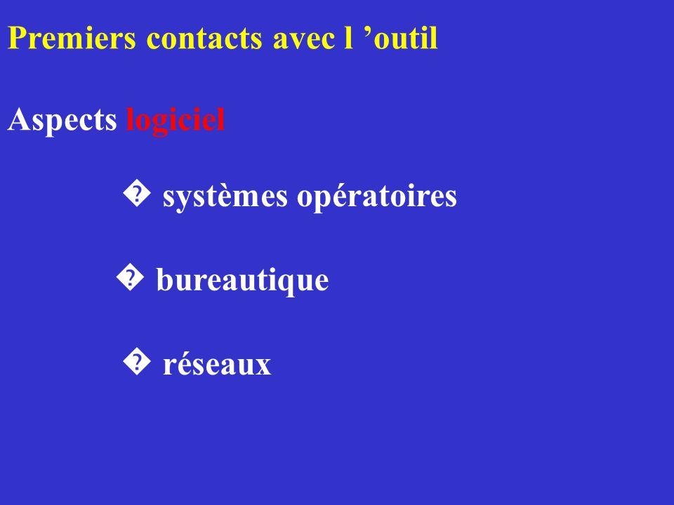 Premiers contacts avec l 'outil