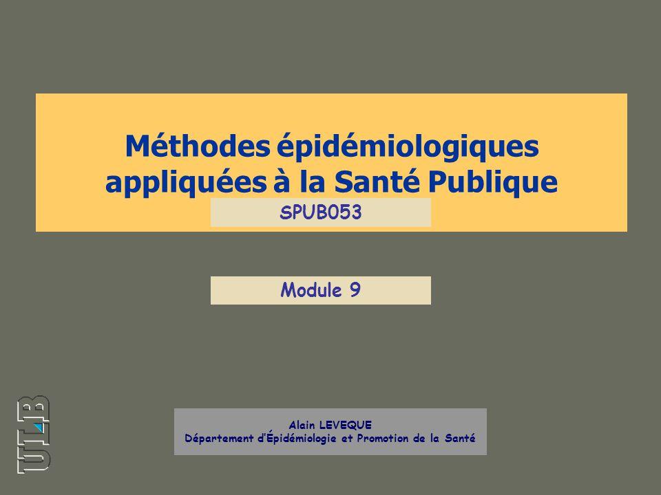 Méthodes épidémiologiques appliquées à la Santé Publique