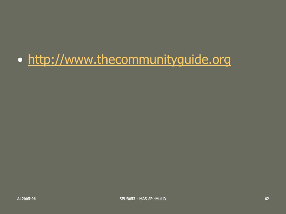 http://www.thecommunityguide.org AL2005-06 SPUB053 - MAS SP -MultiD