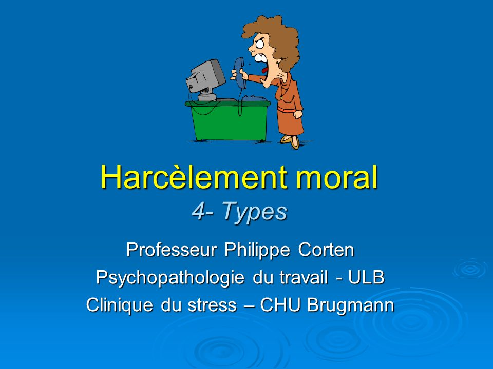Harcèlement moral 4- Types