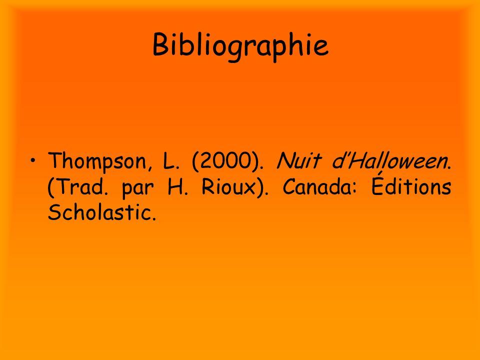 Bibliographie Thompson, L. (2000). Nuit d'Halloween.
