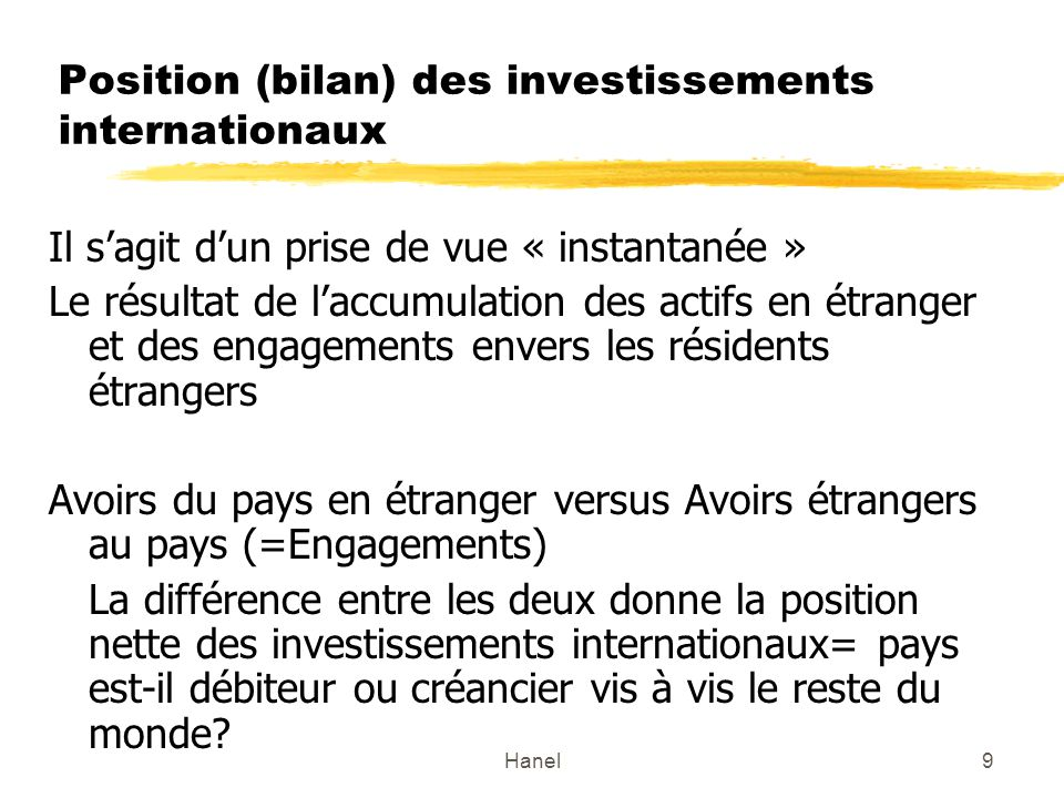 Position (bilan) des investissements internationaux