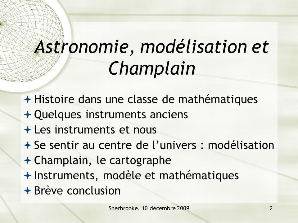 Astronomie, modélisation et Champlain