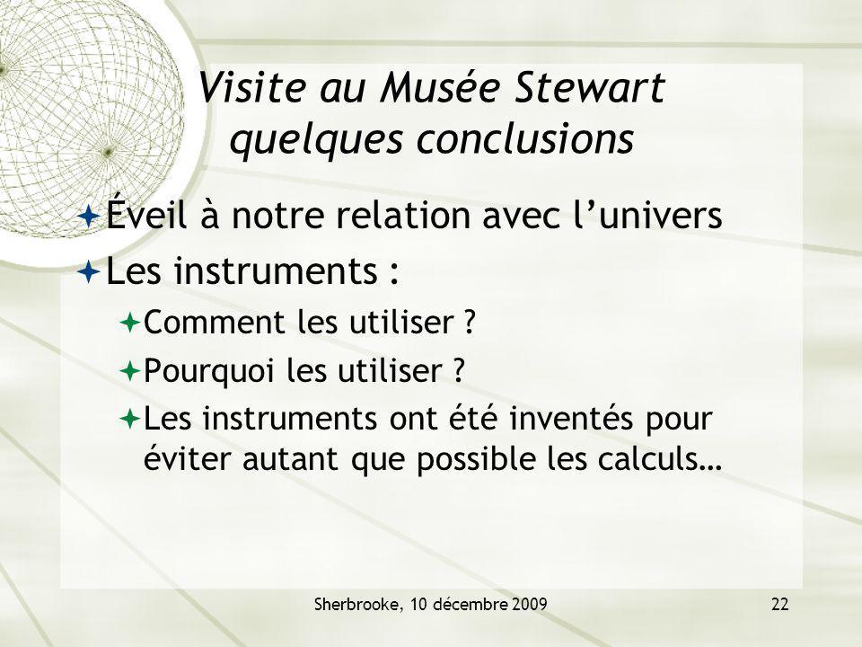 Visite au Musée Stewart quelques conclusions