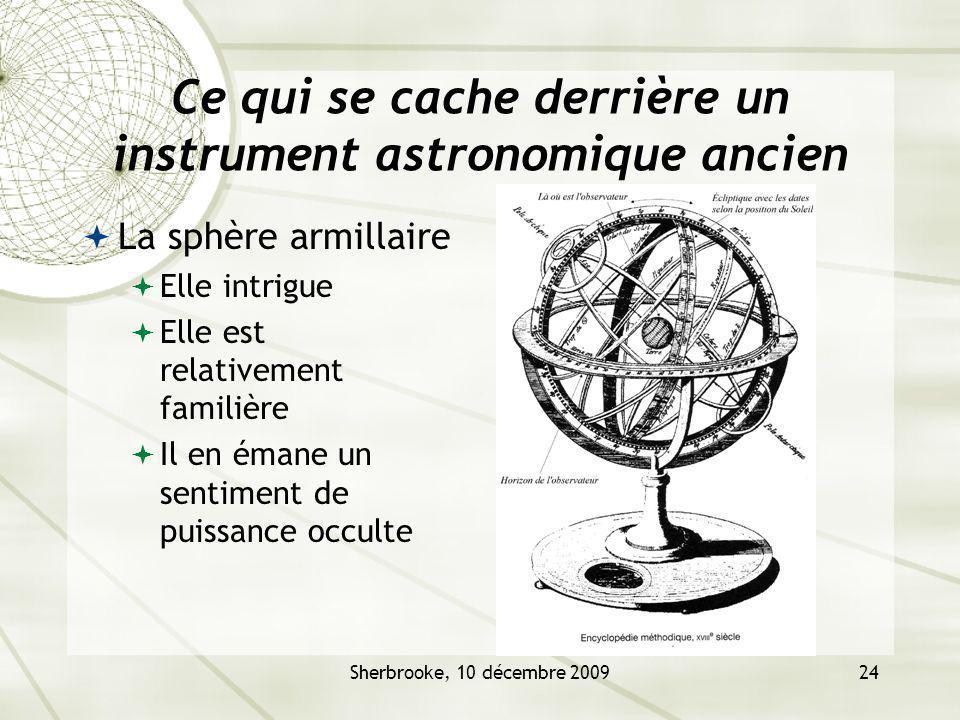 Ce qui se cache derrière un instrument astronomique ancien