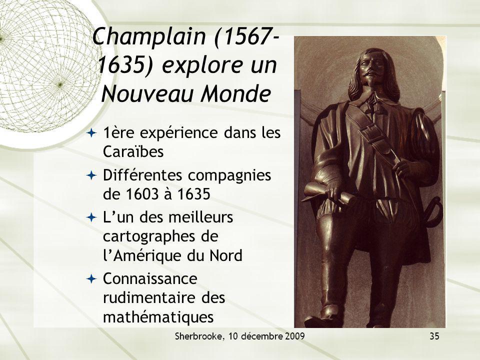 Champlain (1567-1635) explore un Nouveau Monde