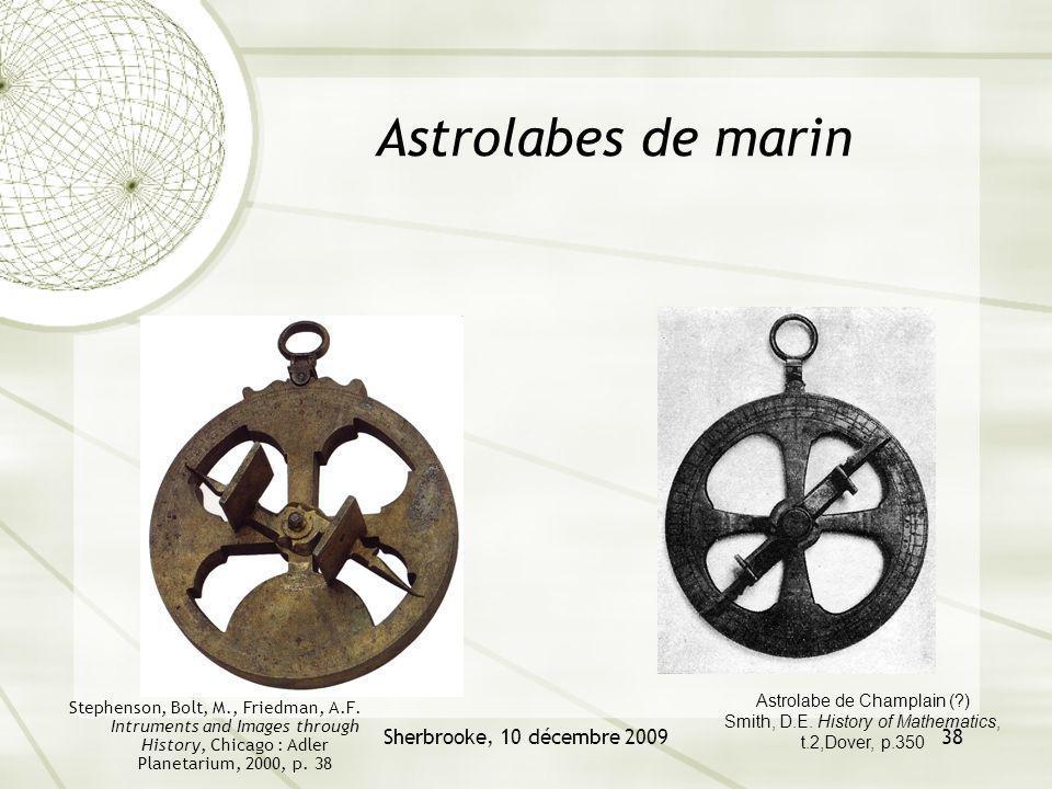 Astrolabes de marin Sherbrooke, 10 décembre 2009