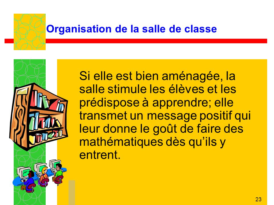 Organisation de la salle de classe