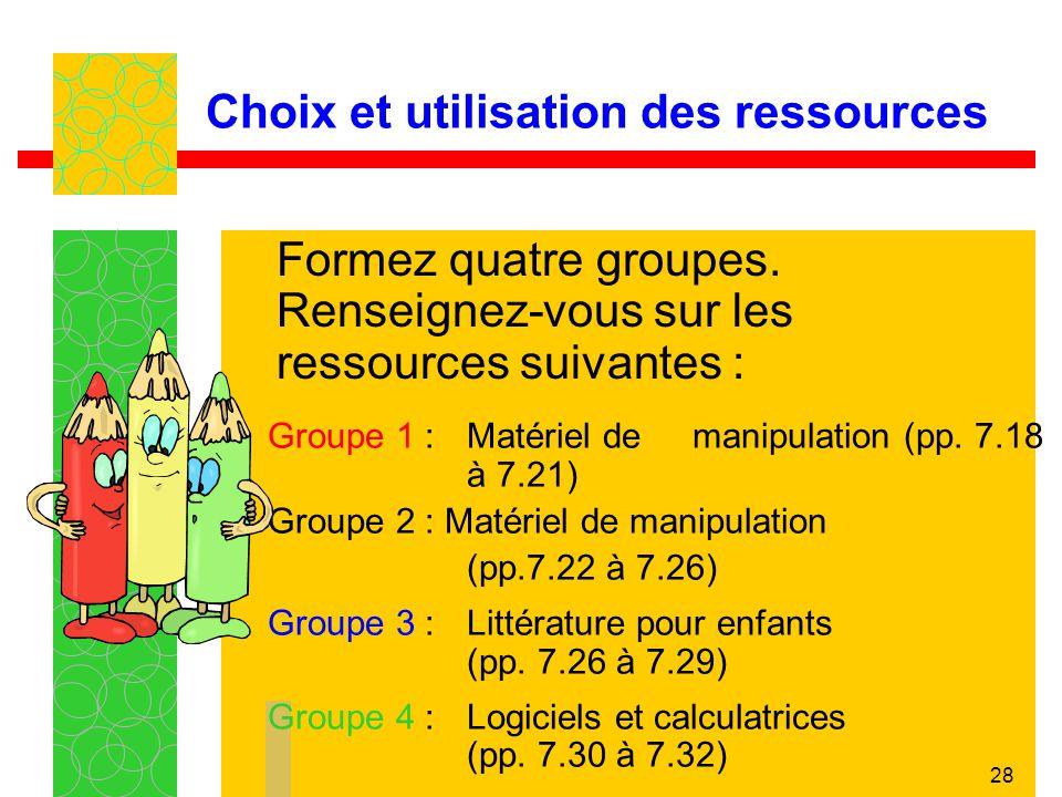 Choix et utilisation des ressources