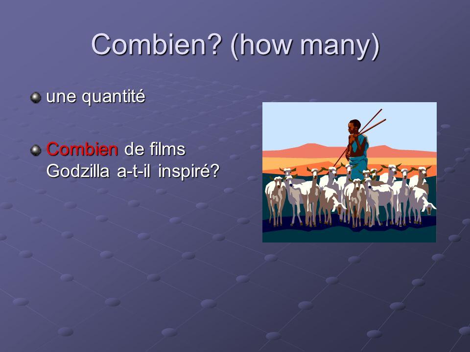 Combien (how many) une quantité
