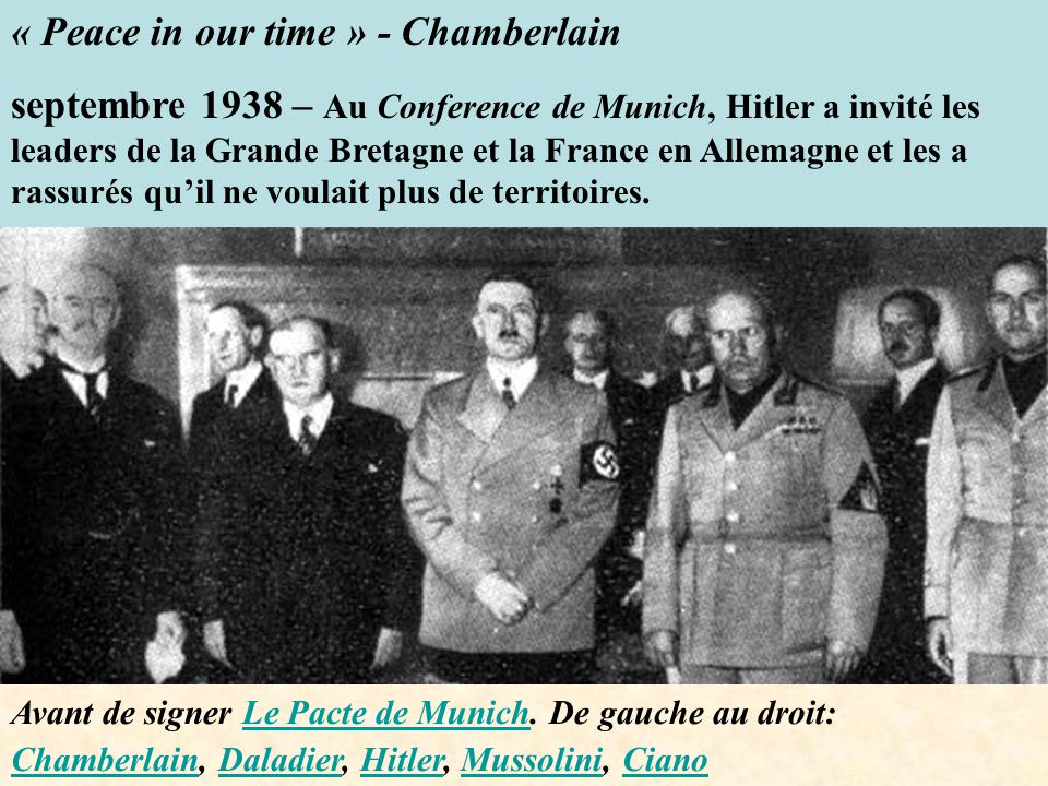 « Peace in our time » - Chamberlain