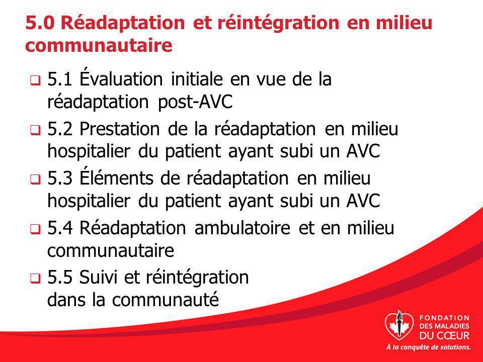 5.0 Réadaptation et réintégration en milieu communautaire