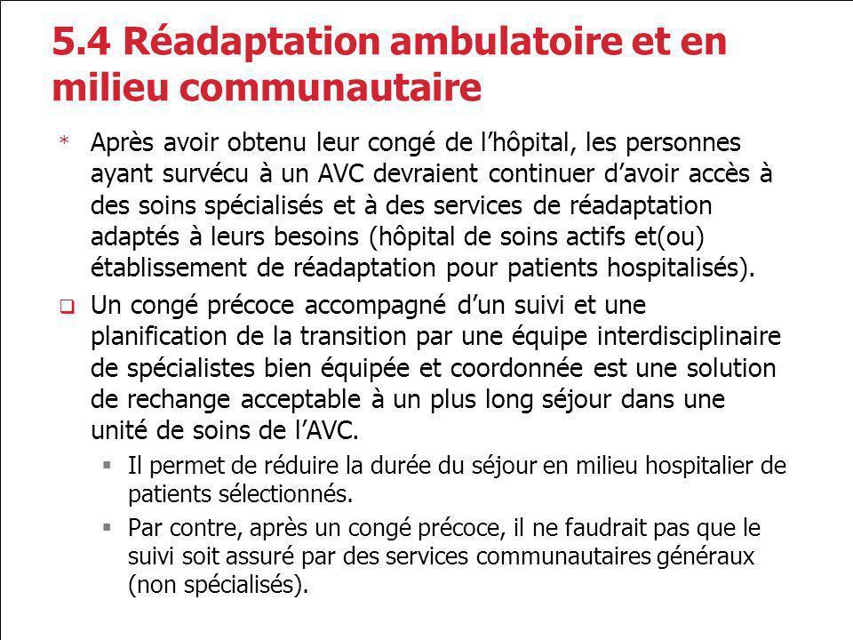 5.4 Réadaptation ambulatoire et en milieu communautaire