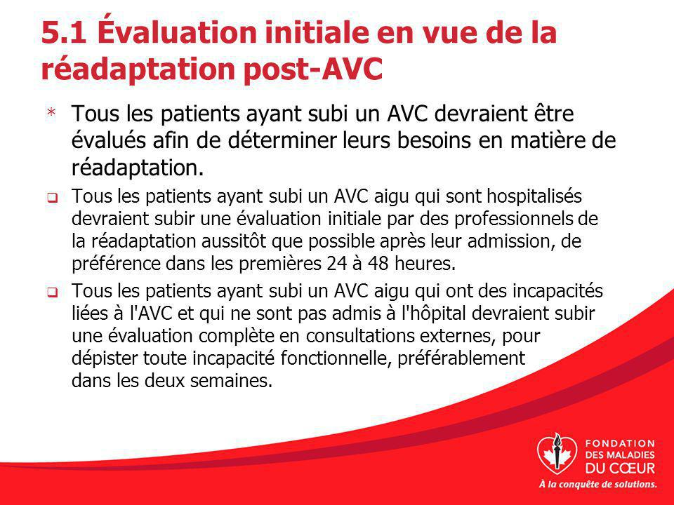 5.1 Évaluation initiale en vue de la réadaptation post-AVC