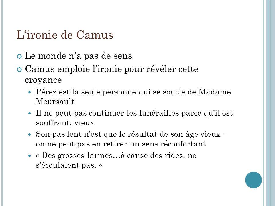 L'ironie de Camus Le monde n'a pas de sens