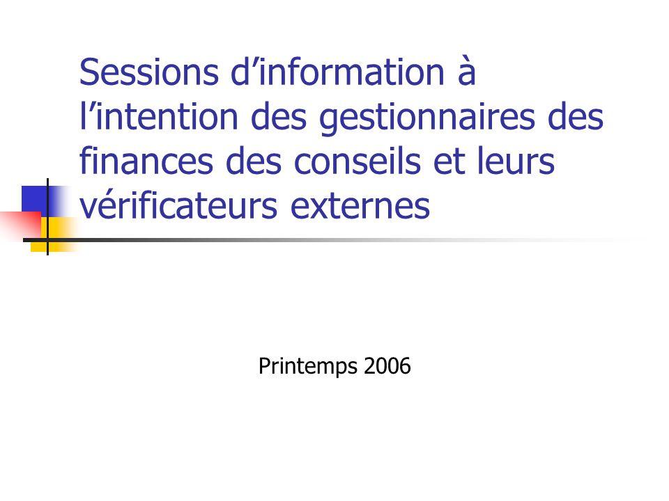 Sessions d'information à l'intention des gestionnaires des finances des conseils et leurs vérificateurs externes