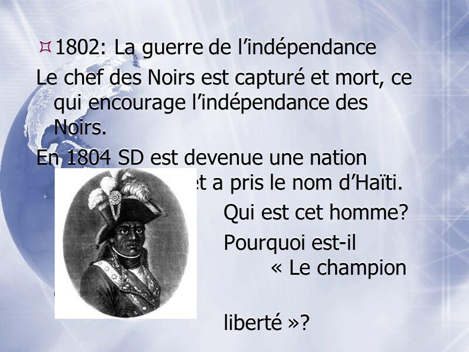 1802: La guerre de l'indépendance