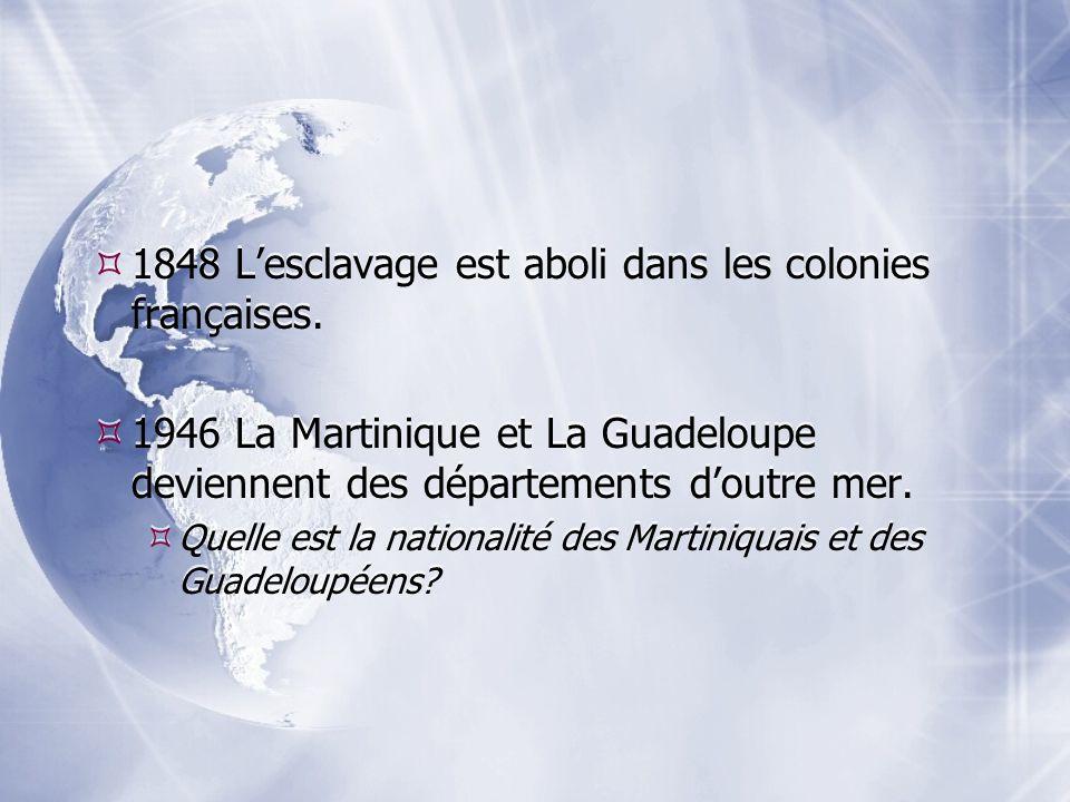 1848 L'esclavage est aboli dans les colonies françaises.