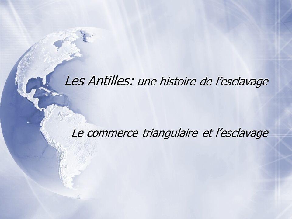 Les Antilles: une histoire de l'esclavage