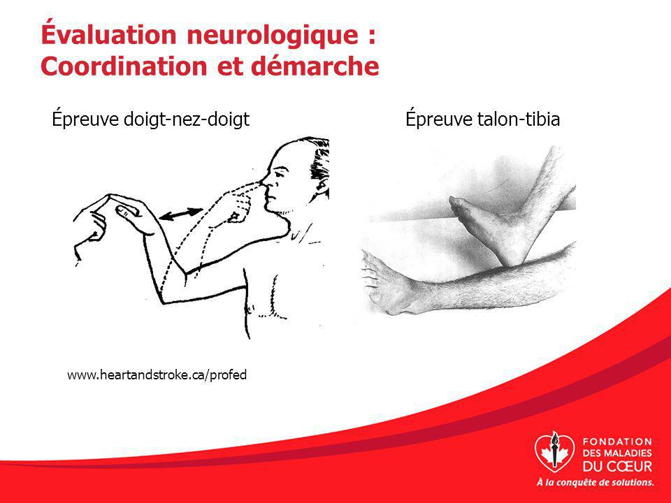 Évaluation neurologique : Coordination et démarche