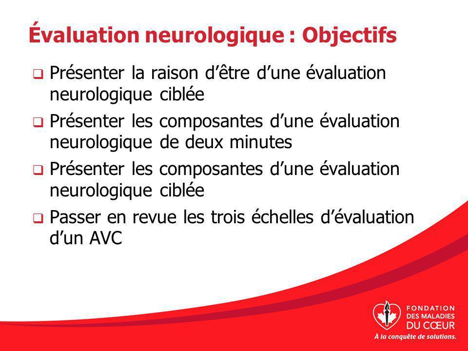 Évaluation neurologique : Objectifs