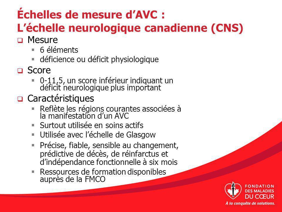 Échelles de mesure d'AVC : L'échelle neurologique canadienne (CNS)