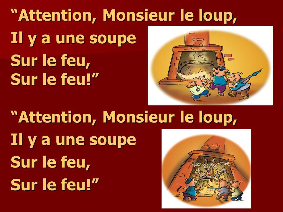 Attention, Monsieur le loup,