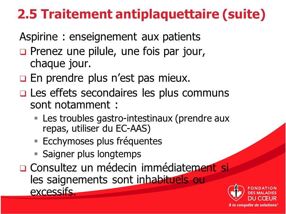 2.5 Traitement antiplaquettaire (suite)