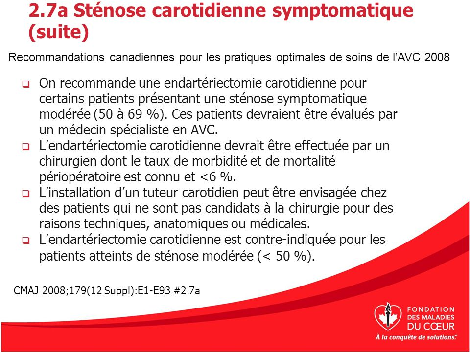 2.7a Sténose carotidienne symptomatique (suite)