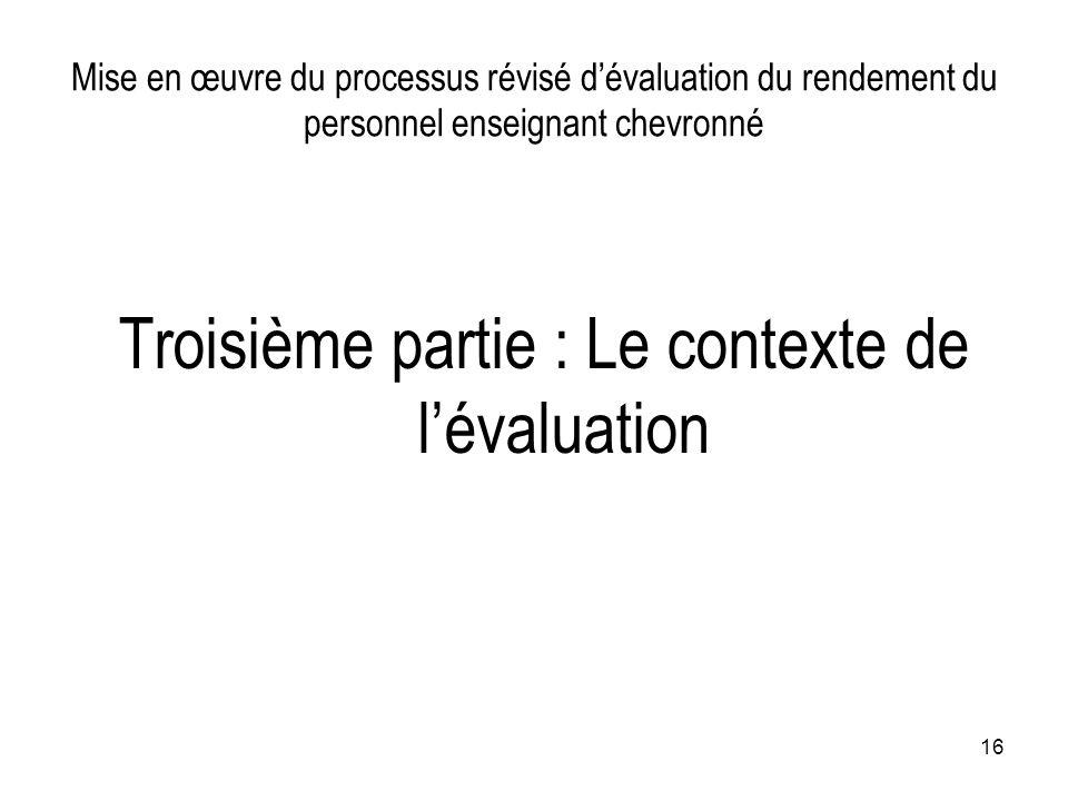Troisième partie : Le contexte de l'évaluation
