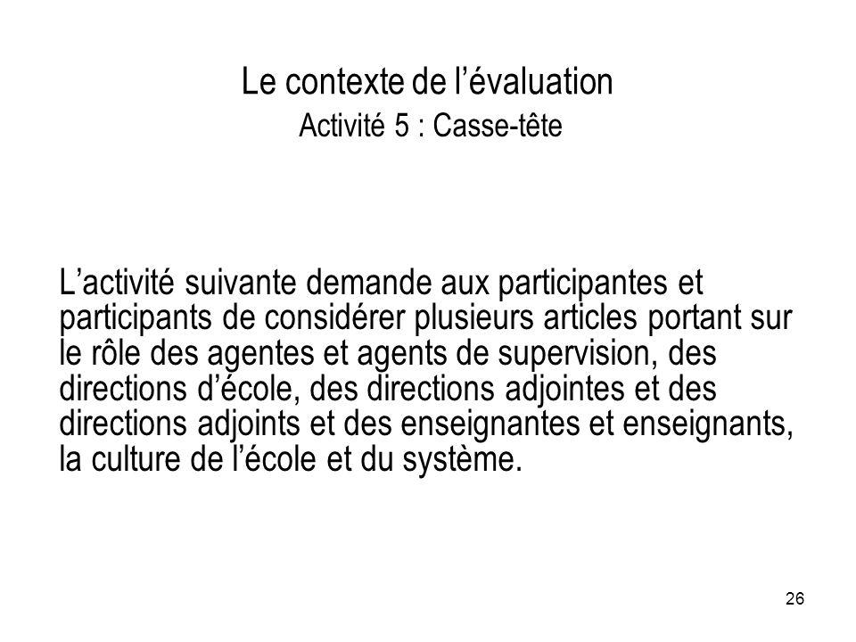Le contexte de l'évaluation