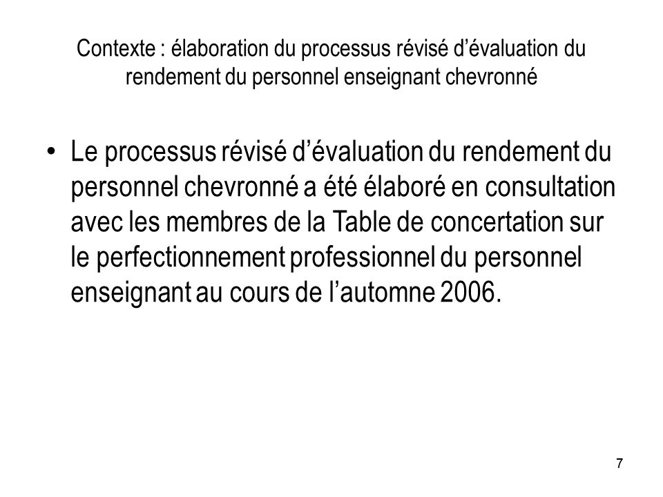 Contexte : élaboration du processus révisé d'évaluation du rendement du personnel enseignant chevronné