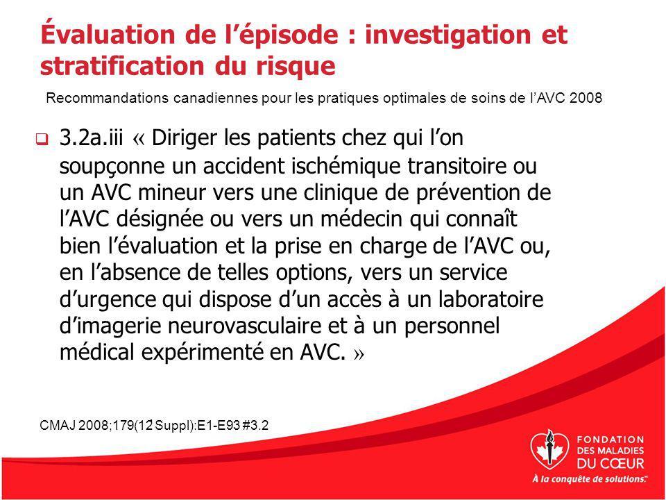 Évaluation de l'épisode : investigation et stratification du risque
