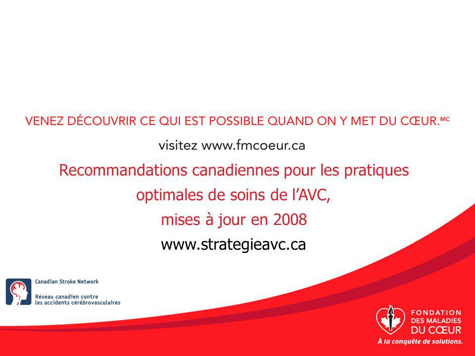 Recommandations canadiennes pour les pratiques optimales de soins de l'AVC,