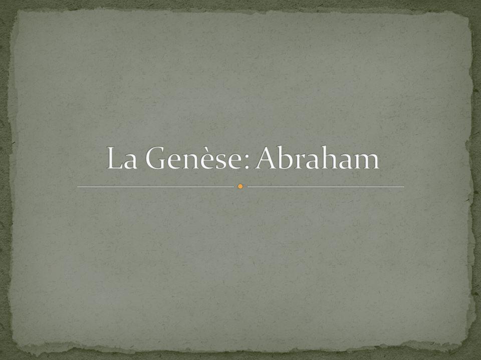La Genèse: Abraham