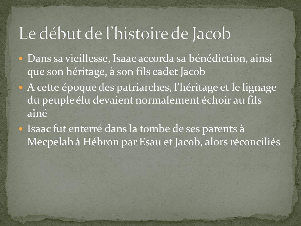 Le début de l'histoire de Jacob