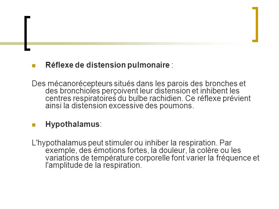 Réflexe de distension pulmonaire :