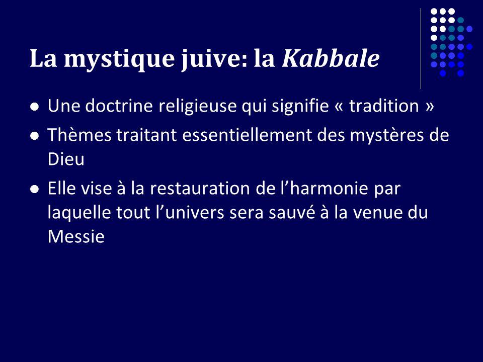 La mystique juive: la Kabbale