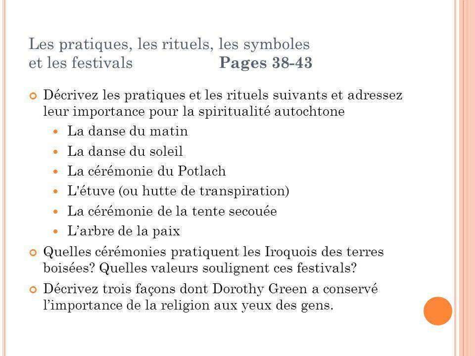 Les pratiques, les rituels, les symboles et les festivals Pages 38-43