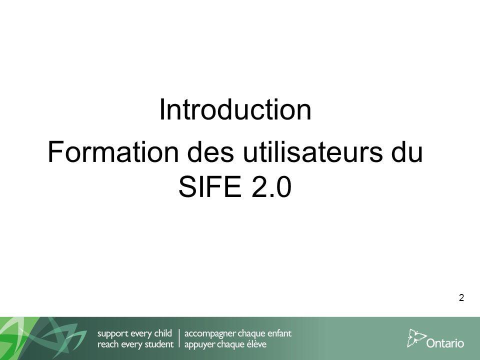 Introduction Formation des utilisateurs du SIFE 2.0
