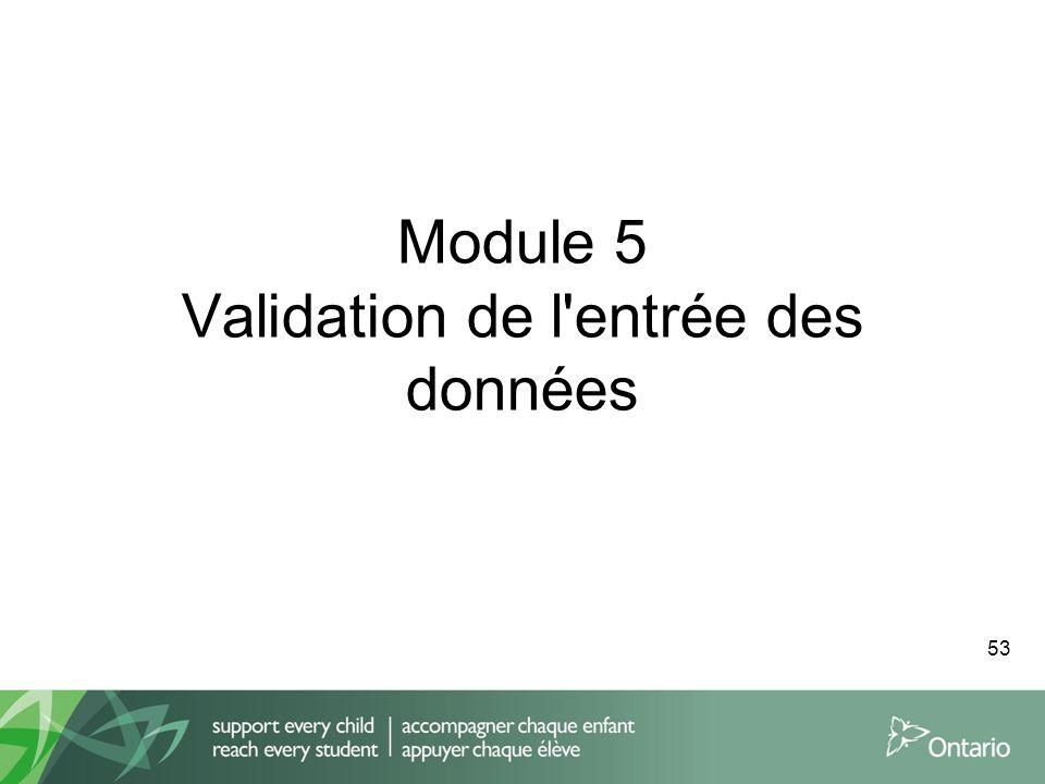 Module 5 Validation de l entrée des données