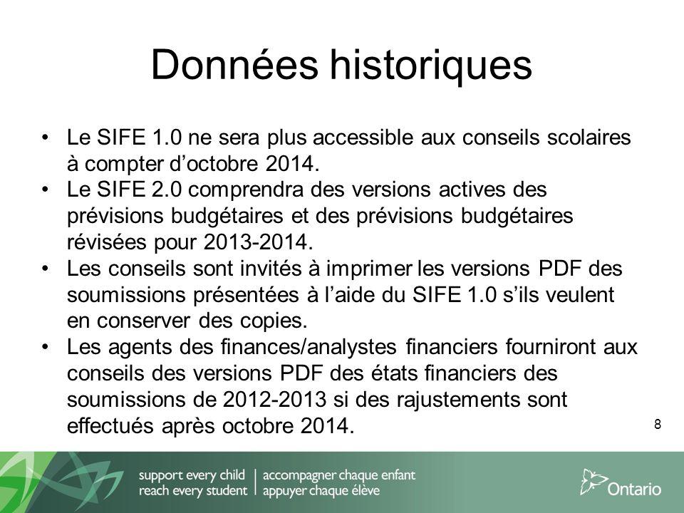 Données historiques Le SIFE 1.0 ne sera plus accessible aux conseils scolaires à compter d'octobre 2014.