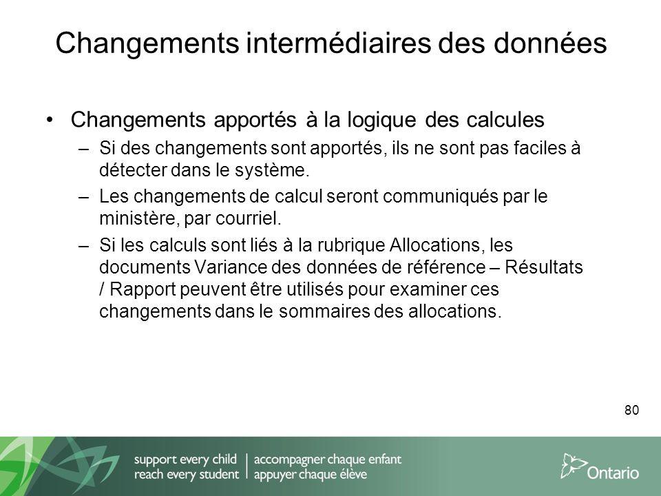 Changements intermédiaires des données