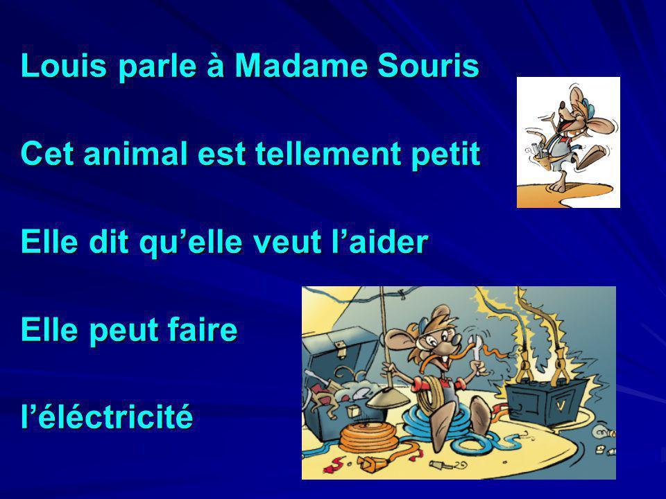 Louis parle à Madame Souris