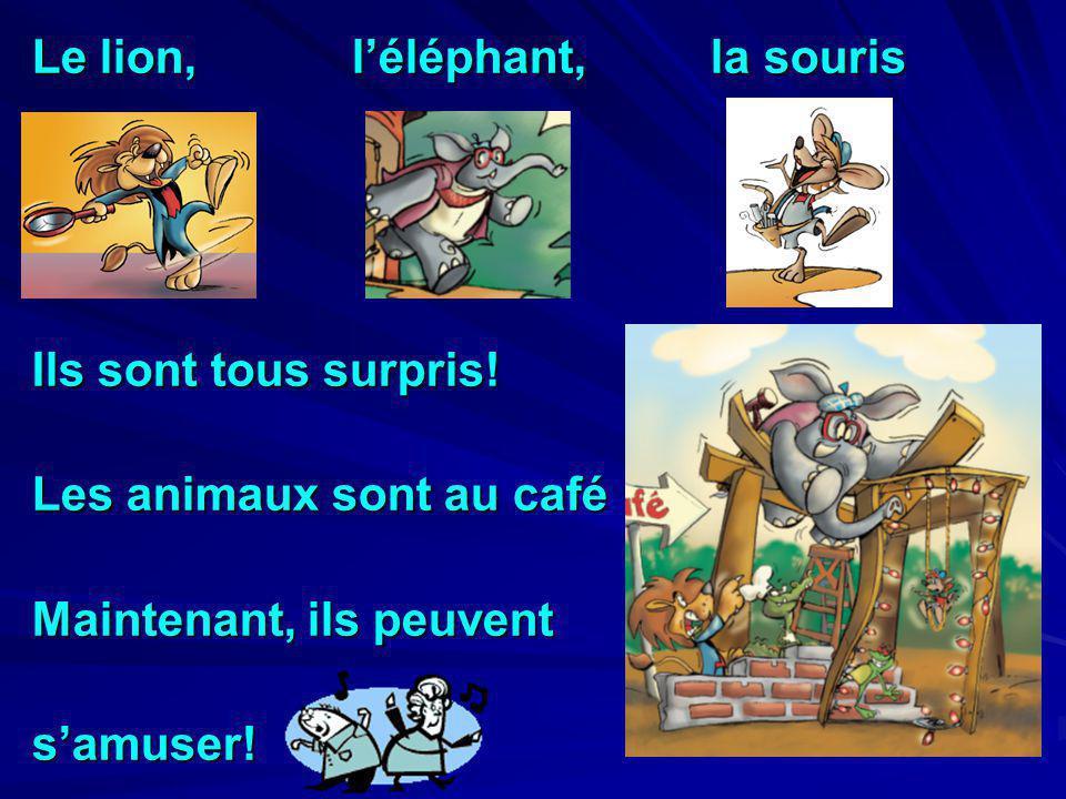 Le lion, l'éléphant, la souris
