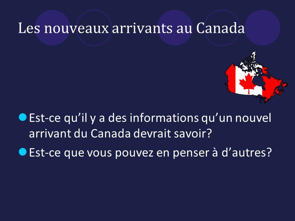 Les nouveaux arrivants au Canada