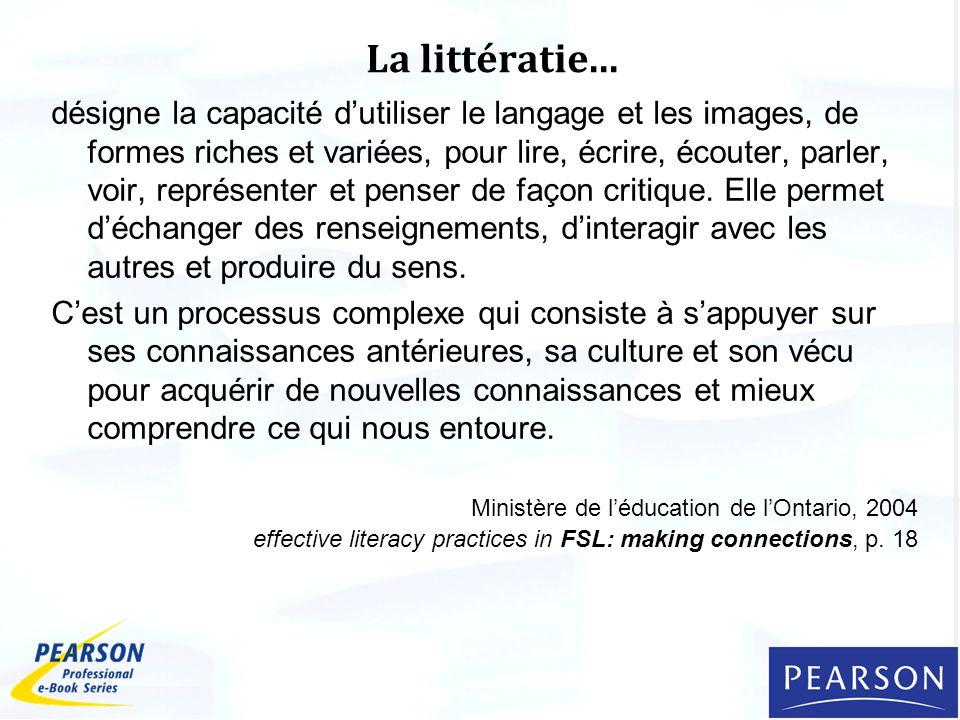 La littératie...