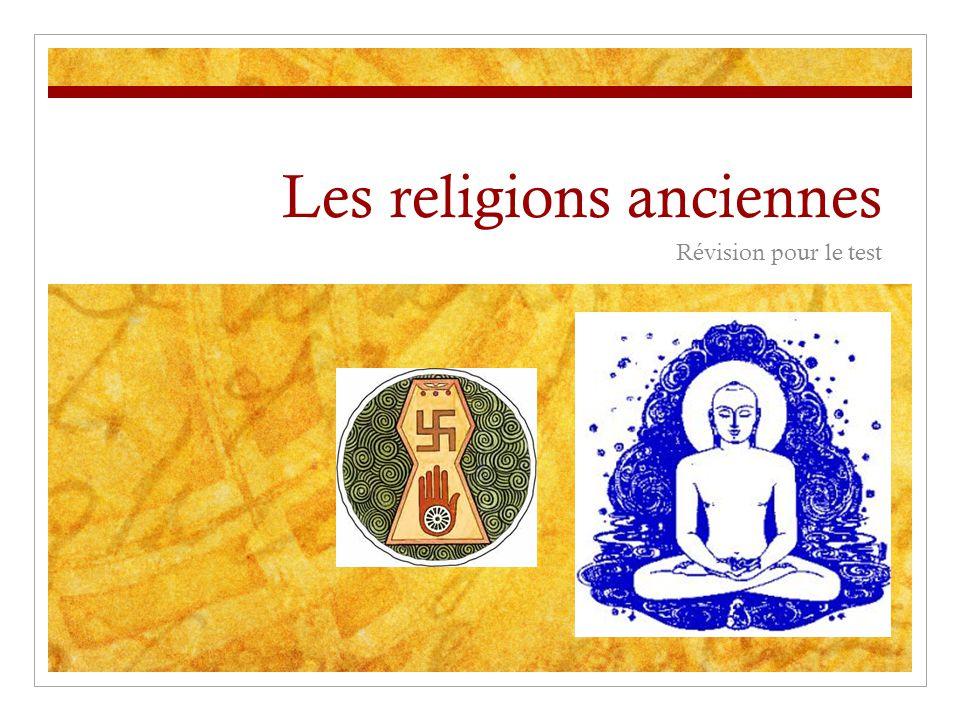 Les religions anciennes